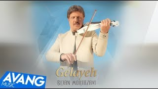Bijan Mortazavi - Gelayeh OFFICIAL VIDEO HD
