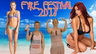 Fyre Festival 2018 - OFFICIAL PROMO