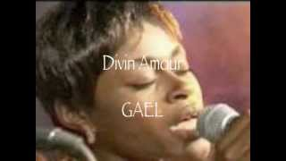 Divin Amour  - GAEL