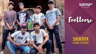 Shukriya(Dance Version) - United Brothers Malapuram - Footloose - Kappa TV