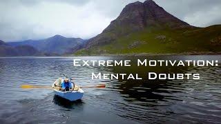 Motivational Video- Mental Doubts