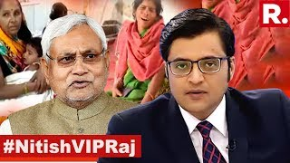 #NitishVIPRaj: 7th Day, 7th EXPOSE From Bihar | The Debate With Arnab Goswami