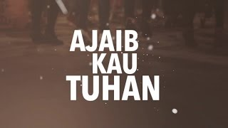 JPCC Worship - Ajaib Kau Tuhan - ONE Acoustic (Official Lyrics Video)