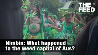 Nimbin: What happened to the weed capital of Aus?