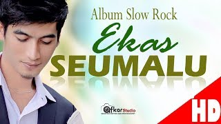 Slow Rock EKAS - SEUMALU - Trailer HD Video Quality 2017