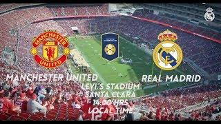 Real Madrid vs Manchester United | The football is back, and back with a bang!
