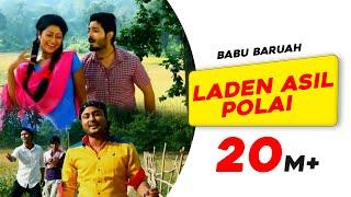 Laden Asil Polai | Babur Gaan | Babu Baruah | Bihu song