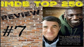 IMDB Top 250 : The Intouchables Ep. 7 - Movie Review