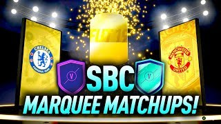 *NEW* CHELSEA v MAN UTD MARQUEE MATCHUPS SBC! FIFA 19 (COMPLETED/EASY)