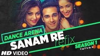 Sanam Re REMIX Video Song - Dance Arena - Tatva K - YouTube Tatva K | T-Series