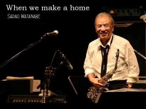 Sadao Watanabe - When We Make A Home (VST Alto Sax)