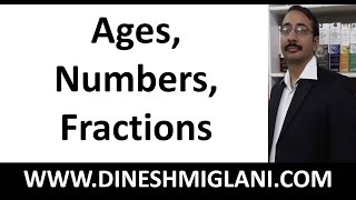 Problems based on Equations (Ages, Numbers, Fractions) Concept by Dinesh Miglani