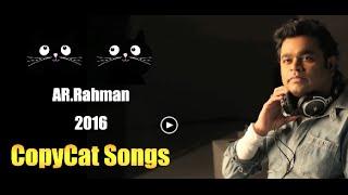 AR Rahman 2016 Copycat Songs - Town Talent