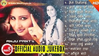 Super Hit Song of Anju Panta | Audio Jukebox | R Audio Music