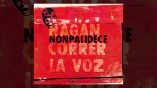 Nonpalidece - Hagan correr la voz [FULL ALBUM, 2006]