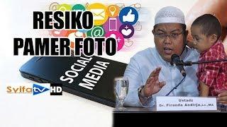 Hukum Memamerkan Foto dan Resikonya!! - Ustadz Dr Firanda Andirja,MA.