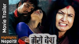 MERO DESH - New Nepali Movie Official Trailer 2016/2073 | Nisha Adhikari, Prajwol Giri