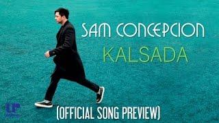 Sam Concepcion - Kalsada (Official Song Preview)