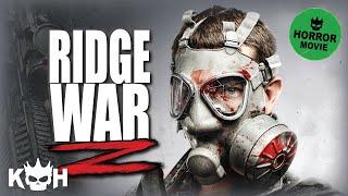 ridge war z  full movie english 2015  horror