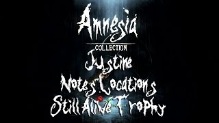 Amnesia Justine - All Notes Locations + Still Alive Trophy
