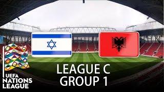 Israel vs Albania - 2018-19 UEFA Nations League - PES 2019