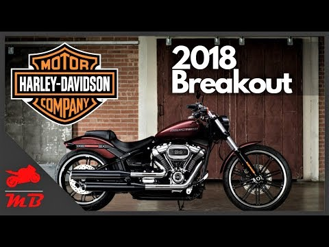 2018 Harley Breakout Review