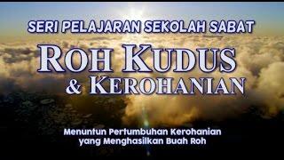 """Sisi Pribadi Yesus: Bagian 1"" - SS Roh Kudus & Kerohanian - W04 | 02: HCBN INDONESIA"