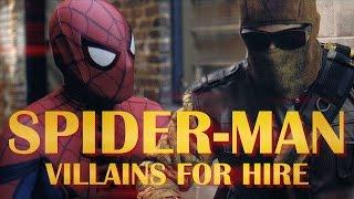 Spider-Man | Villains For Hire (Fan Film)