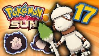 Pokemon Sun: Numbskulls - PART 17 - Game Grumps