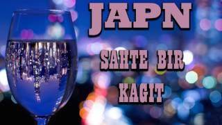 ►Japn ✘ Sahte Bir Kağıt {2017/Official Audio}◄