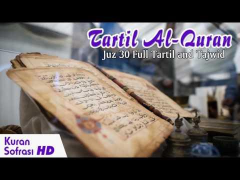 Download Tartil Al-Quran - Merdu Juz 30 Bacaan Al Quran Yang Sangat free