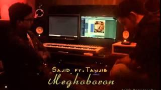 Meghoboron Sajid ft  Tanjib Studio Promo