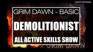 Grim Dawn   Demolitionist All Active Skills