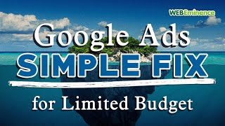 Limited By Budget in Google Ads - How to Fix Low Volume with NOT SO SECRET Budget Tip