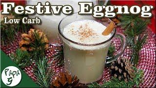 Festive Low Carb Eggnog – Keto Eggnog