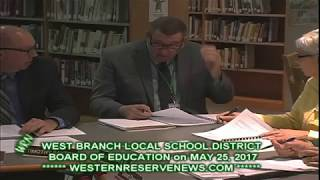 WEST BRANCH BOARD OF EDUCATION MAY25 2017 TIMOTHY SAXTON RECOGNITION REPORT