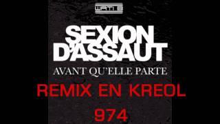 Sexion D'Assaut REMIX EN KREOL 974