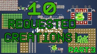 bad piggies 10 requested creations  part 3