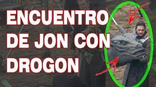 Encuentro de Jon con Drogon 7 temporada Juego de Tronos