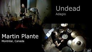 Martin Plante -  ADAGIO - Undead - Drum Cover
