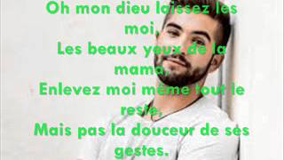 Les yeux de la mama Kendji Girac (v9) lyrics