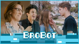 "BROBOT | Brent & Lexi in ""All Good, Bro"" | Ep. 5"