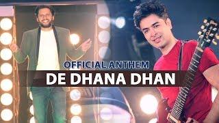 Karachi Kings Official Anthem 2018 - De Dhana Dhan