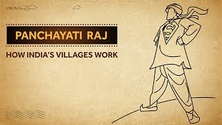 Panchayati Raj - How India's Villages Work