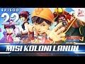 Download Video BoBoiBoy Galaxy EP22 | Misi Koloni Lanun - (ENG Subtitle) 3GP MP4 FLV