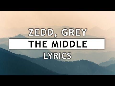Download Zedd, Grey - The Middle (Lyrics) ft. Maren Morris free