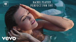 Rachel Platten - Perfect For You (Audio)