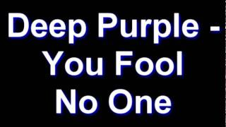 Deep Purple - You Fool No One