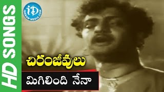 Chiranjeevulu Movie Songs - Migilindi Nena Song || N.T. R, Jamuna, Gummadi