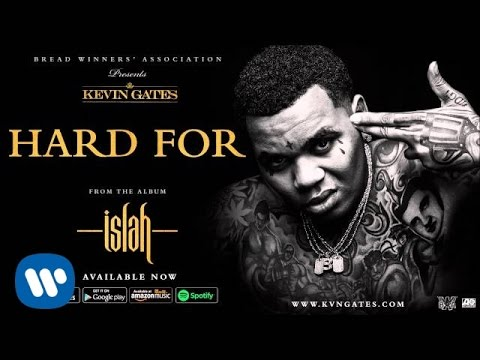 Download Kevin Gates - Hard For (Official Audio)